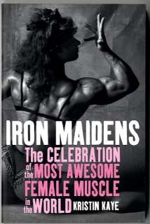 IRON MAIDENS   Inside Womens Bodybuilding, Awesome Female Muscle NEW