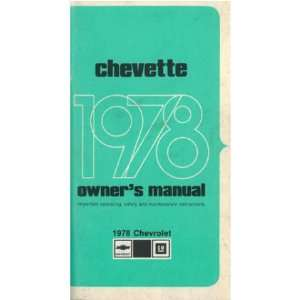 1978 CHEVROLET CHEVETTE Owners Manual User Guide