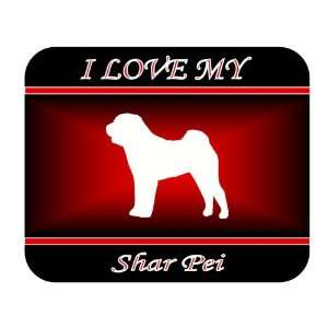 I Love My Shar Pei Dog Mouse Pad   Red Design