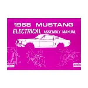1968 FORD MUSTANG Electrical Assembly Manual Book Automotive