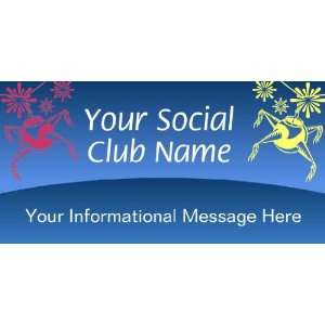 3x6 Vinyl Banner   Social Club Informational Message
